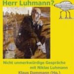 Gespräche mit Niklas Luhmann ...